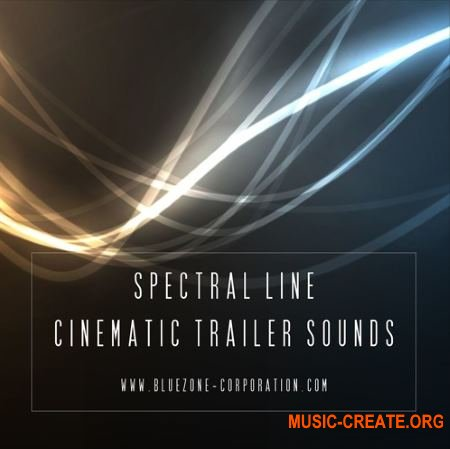 Bluezone Corporation Spectral Line Cinematic Trailer Sounds (WAV AiFF) - кинематографические сэмплы