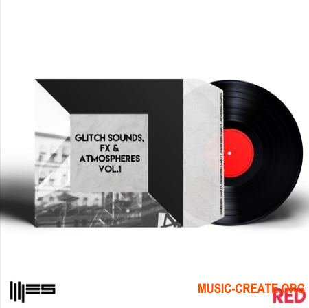 Engineering Samples RED Glitch Sounds FX and Atmospheres Vol.1 (WAV) - сэмплы Ambient