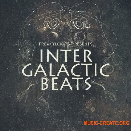 Freaky Loops Intergalactic Beats (MULTiFORMAT) - сэмплы RnB, Future Beats