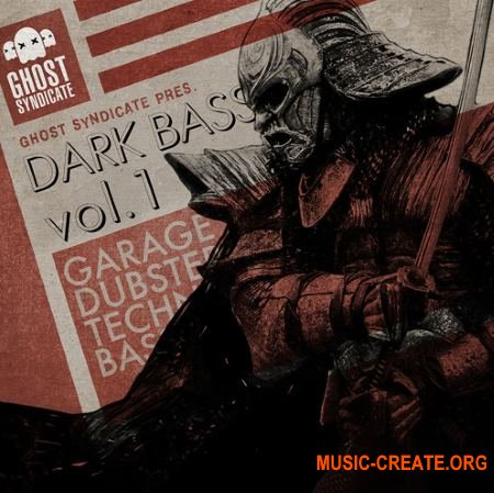 Ghost Syndicate Dark Bass Vol. 1 (WAV) - сэмплы Techno, Dubstep, Grime, Bass, Future Garage