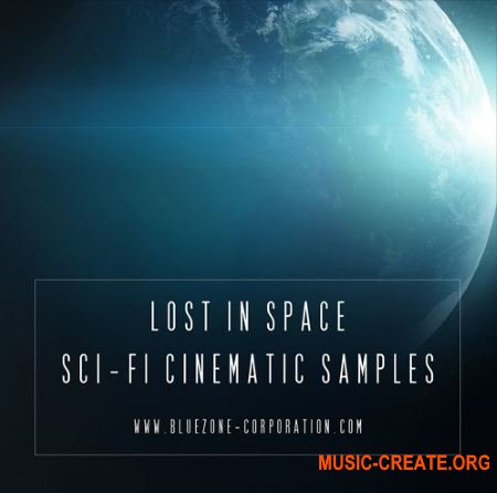 Bluezone Corporation Lost In Space Sci Fi Cinematic Samples (WAV) - звуковые эффекты