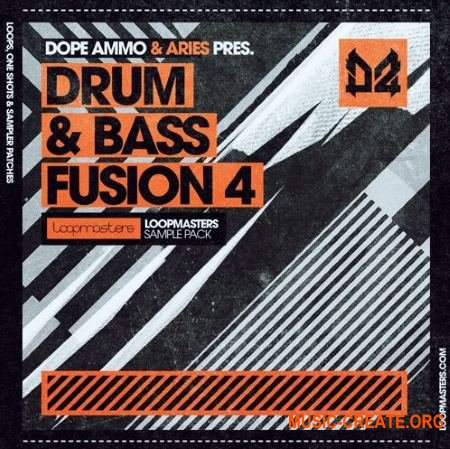Loopmasters Dope Ammo and Aries Drum and Bass Fusion Vol 4 (MULTiFORMAT) - сэмплы Drum and Bass