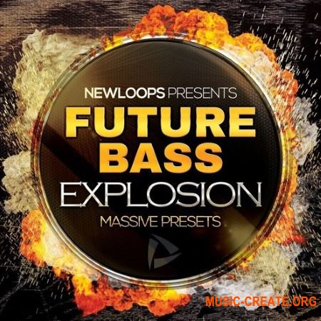 New Loops Future Bass Explosion (Massive presets)