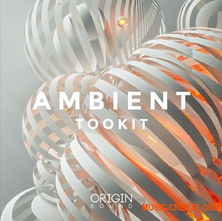 Origin Sound Ambient Toolkit (WAV) - сэмплы Ambient