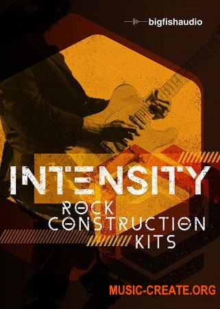 Big Fish Audio Intensity Rock Construction Kits (MULTiFORMAT KONTAKT) - сэмплы Rock