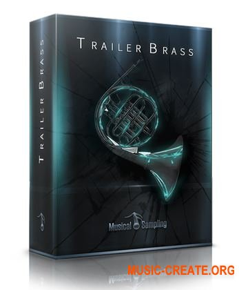 Musical Sampling Trailer Brass (KONTAKT) - библиотека духовых инструментов