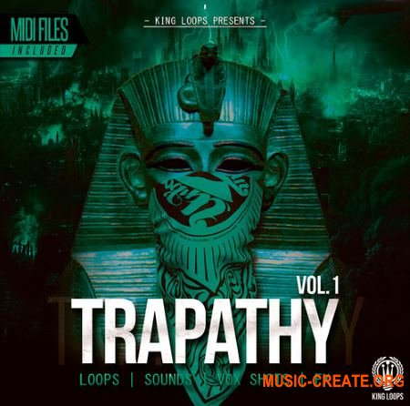 King Loops Trapathy Vol 1 (WAV MiDi) - сэмплы Trap