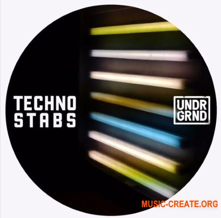 UNDRGRND Sounds Techno Stabs (MULTiFORMAT) - сэмплы Techno
