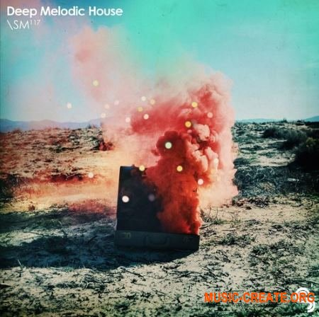 Sample Magic Melodic Deep House (MULTiFORMAT) - сэмплы Deep House