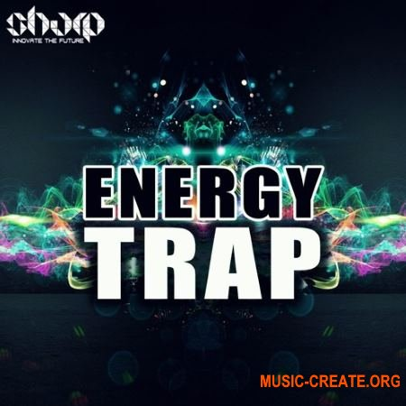 Sharp Energy Trap (WAV MiDi SYLENTH1) - сэмплы Trap
