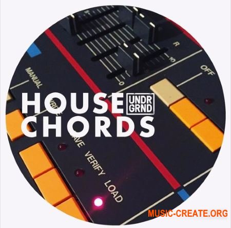 UNDRGRND Sounds House Chords (MULTiFORMAT) - сэмплы House