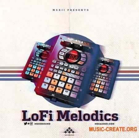 MSXII Sound Design LoFi Melodics (WAV) - LoFi мелодии