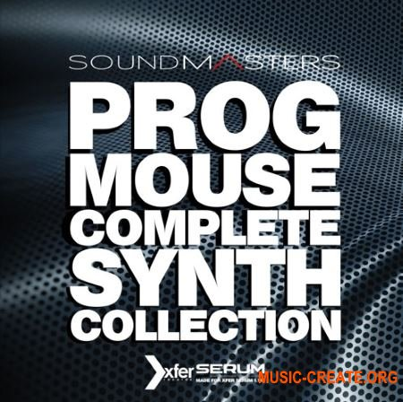 Sound Masters PROG MOUSE Complete Production Package (WAV MiDi SERUM) - сэмплы Progressive House