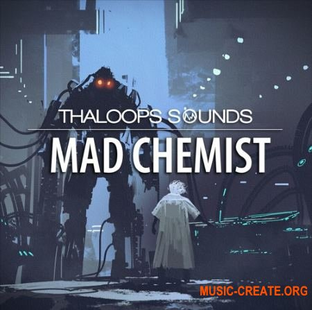 Thaloops Mad Chemist (WAV AiFF) - сэмплы EDM, Dubstep, Hip Hop