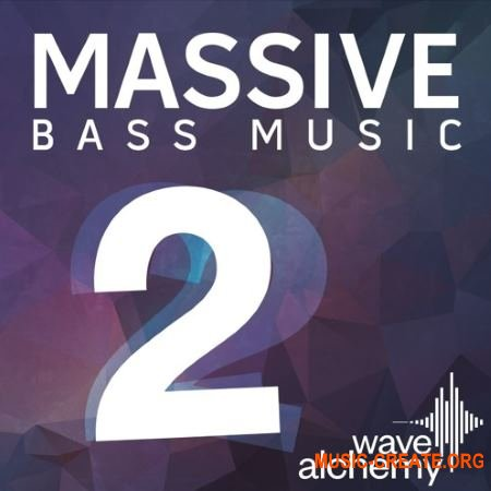 Wave Alchemy Massive Bass Music II (Massive presets)
