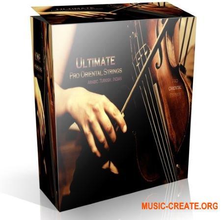 Ultimate Pro Oriental Strings Arabic Turkish Indian (KONTAKT) - библиотека струнных арабских, индийских, турецких инструментов