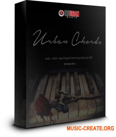 Tru-Urban Urban Chords Piano Loops and Chord Progressions (WAV MiDi) - сэмплы фортепиано, Hip Hop