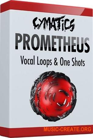 Cymatics Prometheus Vocal Loops & One Shots (WAV) - вокальные сэмплы