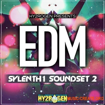 HY2ROGEN EDM Sylenth1 Soundset 2 (Sylenth1 presets)