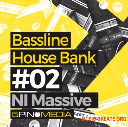5Pin Media Bassline House (Massive presets)