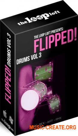 The Loop Loft Flipped Drums Vol 3 (WAV) - сэмплы ударных