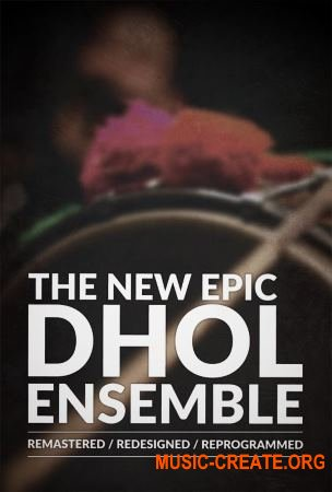 8Dio The New Epic Dhol Ensemble (KONTAKT) - звуки Punjab Dhol