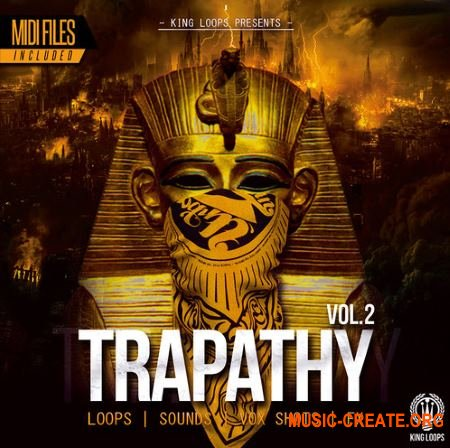 King Loops Trapathy Vol 2 (WAV MiDi) - сэмплы Trap