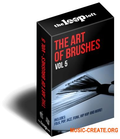 The Loop Loft The Art of Brushes Vol 5 (MULTiFORMAT) - сэмплы ударных