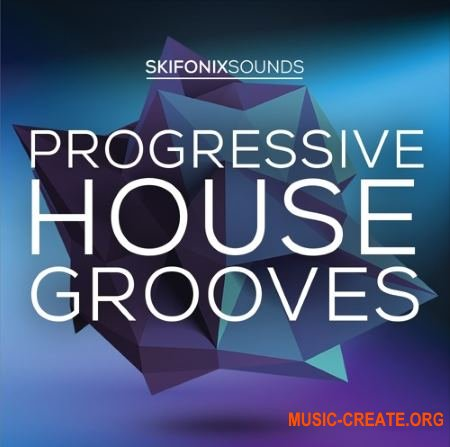 Skifonix Sounds Progressive House Grooves (WAV MiDi MASSiVE) - сэмплы Progressive House