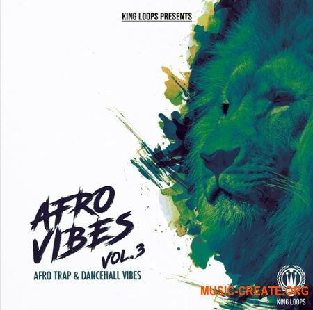 King Loops Afro Vibes Vol 3 (WAV MiDi) - сэмплы Afro Trap, Dancehall, Twerk, Reggae