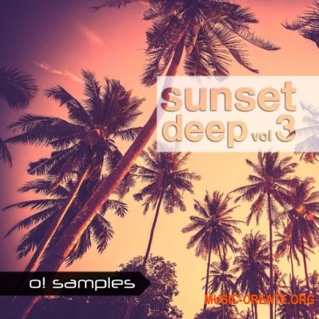O! Samples Sunset Deep Vol 3 (WAV MiDi) - сэмплы