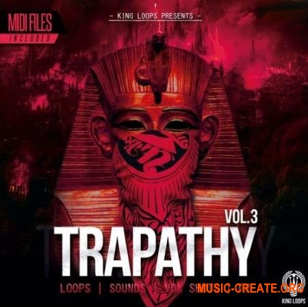 King Loops Trapathy Vol 3 (WAV MiDi) - сэмплы Trap, Hip-Hop, RnB