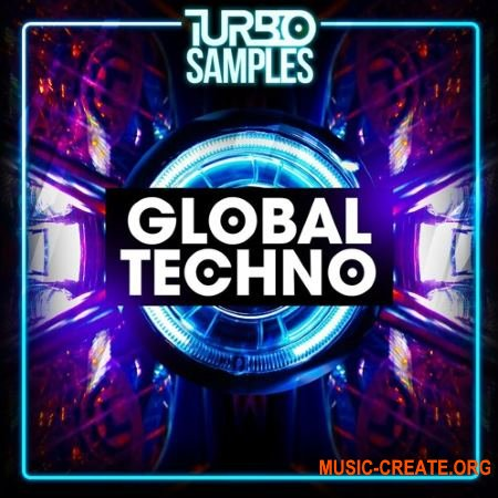 Turbo Samples Global Techno (WAV MiDi) - сэмплы Techno