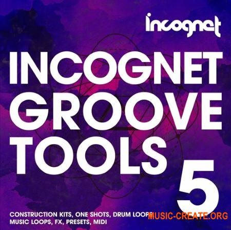Incognet Incognet Groove Tools Vol.5 (MULTiFORMAT) - сэмплы Groove House