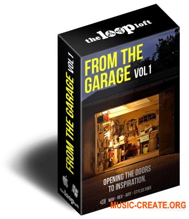 The Loop Loft From The Garage Vol 1 (MULTiFORMAT) - сэмплы Garage