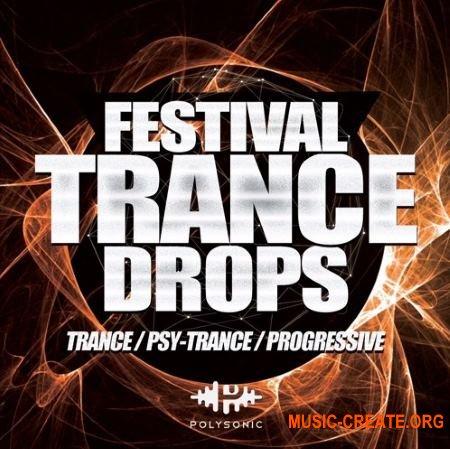 Polysonic Festival Trance Drops (WAV) - сэмплы Trance
