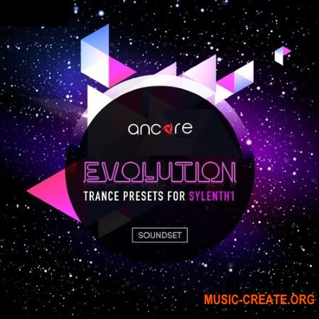 Ancore Sounds Evolution Trance (Sylenth1 presets)