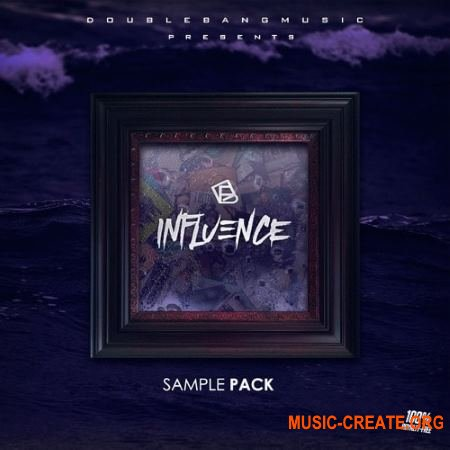 Double Bang Music Influence (WAV) - сэмплы Trap