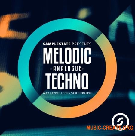 Samplestate Melodic Analogue Techno (MULTiFORMAT) - сэмплы Techno