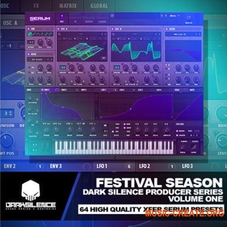 Dark Silence Sound Design Dark Silence Festival Season (Serum presets)