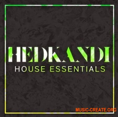 Hed Kandi House Essentials (MULTiFORMAT) - сэмплы House