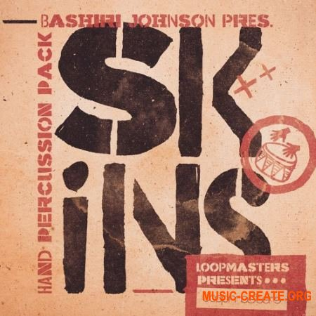 Loopmasters Bashiri Johnson Skins (MULTiFORMAT) - сэмплы перкуссии