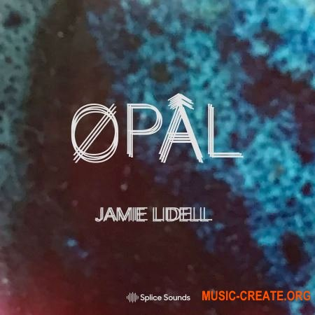 Splice Sounds Jamie Lidell ØPÂL (WAV) - сэмплы Downtempo