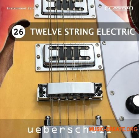 Ueberschall Twelve String Electric (ELASTIK) - банк для плеера ELASTIK