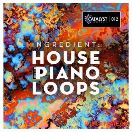 Catalyst Samples Ingredient: House Piano Loops (WAV AiFF MIDI) - сэмплы фортепиано