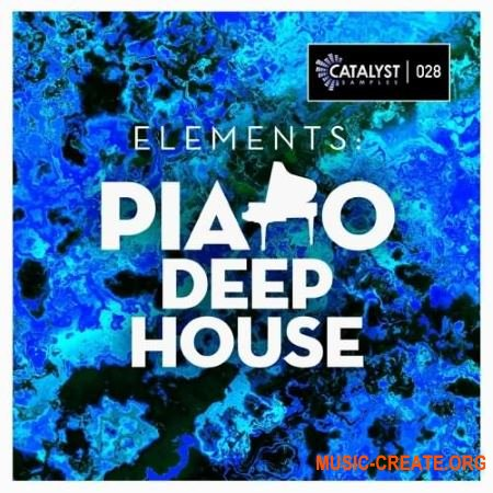 Catalyst Samples Elements: Piano Deep House (WAV MIDI) - сэмплы фортепиано