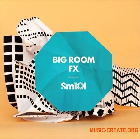 Sample Magic SM101 Big Room FX (WAV) - звуковые эффекты