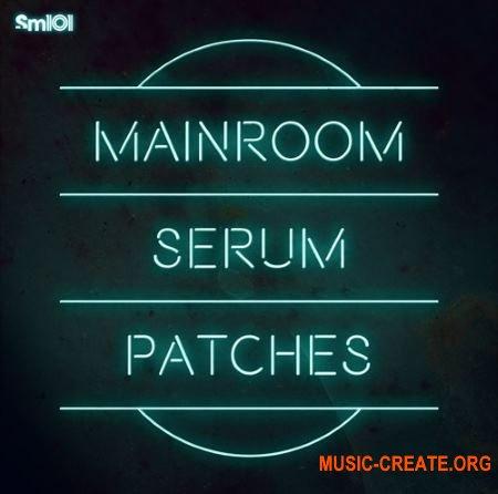 Sample Magic SM101 Mainroom Serum Patches (FXP WAV MIDI)