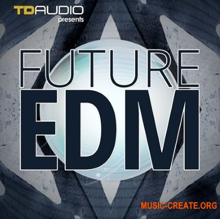 Industrial Strength TD Audio Future EDM (WAV MiDi Sylenth1 Spire Fruity Loops Template) - сэмплы EDM