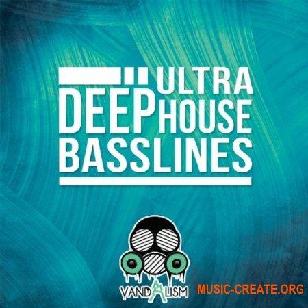 Vandalism Ultra Deep House Basslines (MiDi) - мелодии Deep House